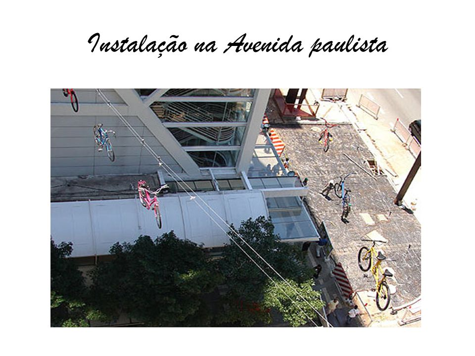 Instalação na Avenida paulista