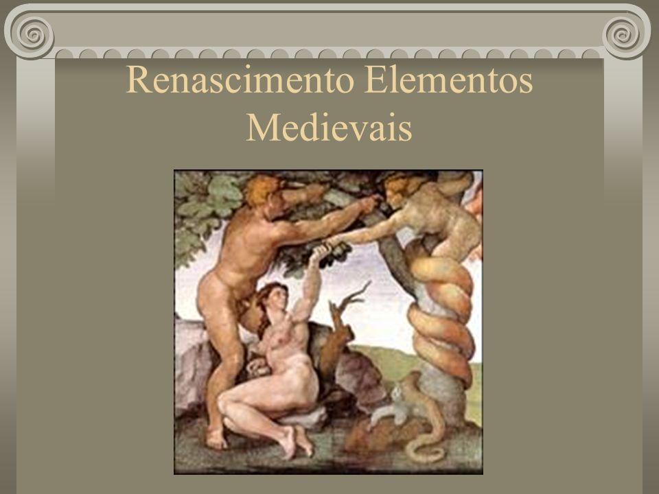 Renascimento Elementos Medievais