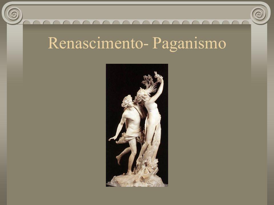 Renascimento- Paganismo