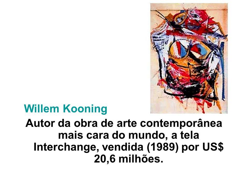 Autor da obra de arte contemporânea mais cara do mundo, a tela Interchange, vendida (1989) por US$ 20,6 milhões.