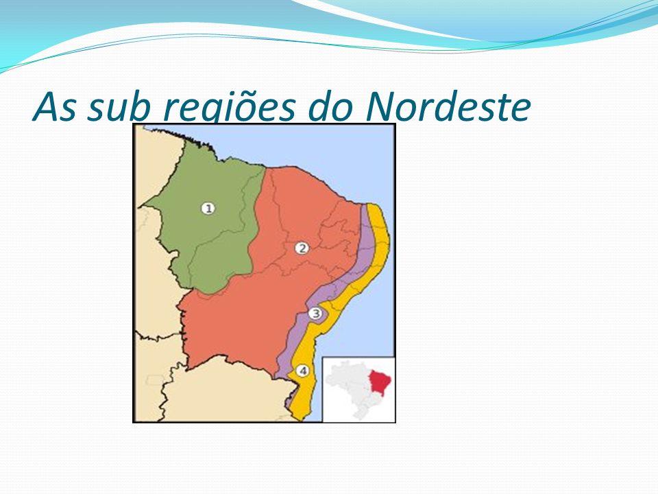 As sub regiões do Nordeste