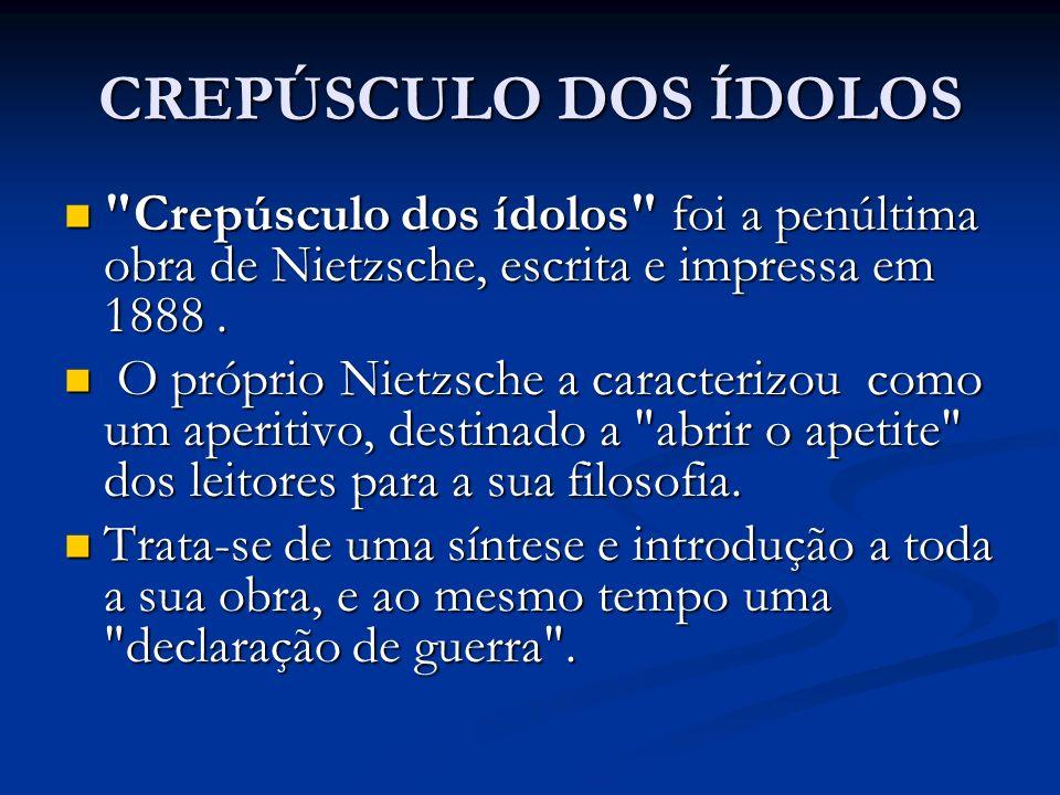 CREPÚSCULO DOS ÍDOLOS