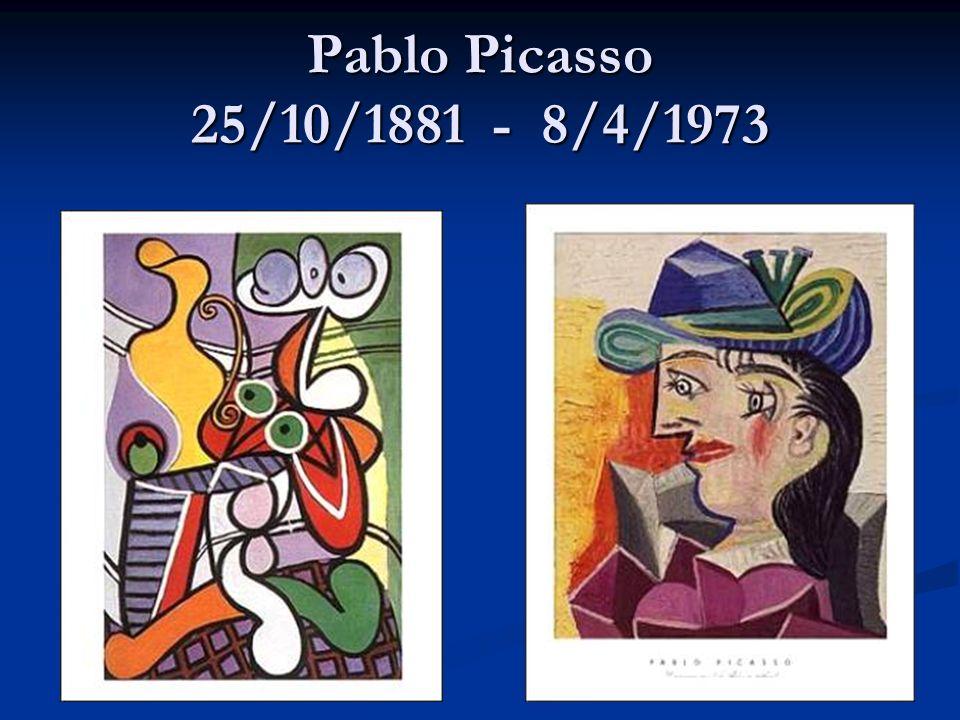 Pablo Picasso 25/10/1881 - 8/4/1973