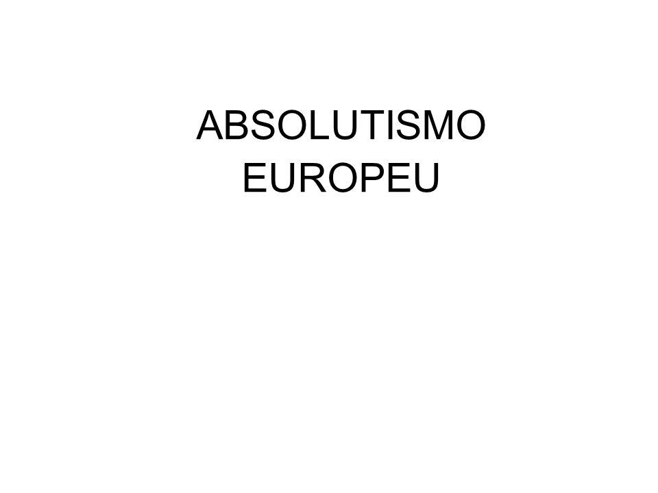 OUTROS ABSOLUTISMO NA EUROPA -PRÚSSIA: FREDERICO GUILHERME -IMPÉRIO AUSTRÍACO: da Alemanha até a Espanha -GRÃO DUCADO DE MOSCOU: Ivan, o Grande (czar); Pedro, o Grande = europeização da Rússia.