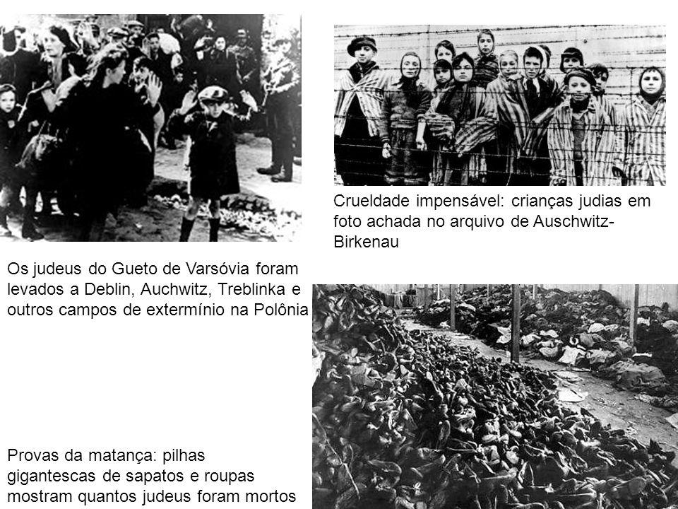 Os judeus do Gueto de Varsóvia foram levados a Deblin, Auchwitz, Treblinka e outros campos de extermínio na Polônia Crueldade impensável: crianças jud