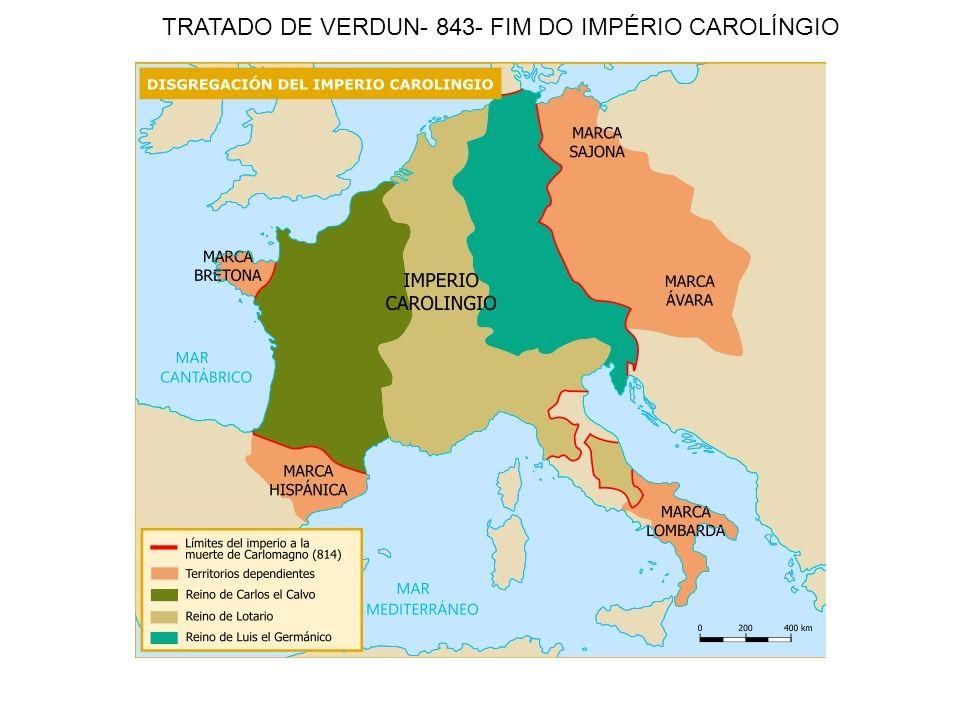 TRATADO DE VERDUN- 843- FIM DO IMPÉRIO CAROLÍNGIO