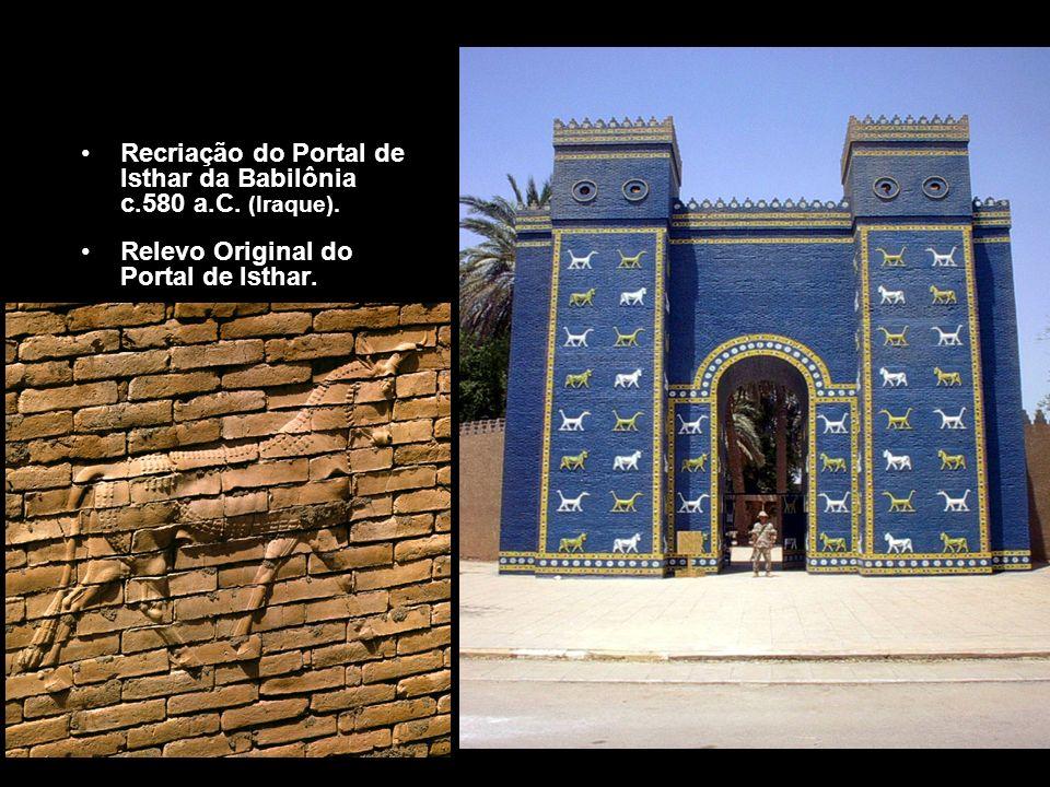 Recriação do Portal de Isthar da Babilônia c.580 a.C. (Iraque). Relevo Original do Portal de Isthar.