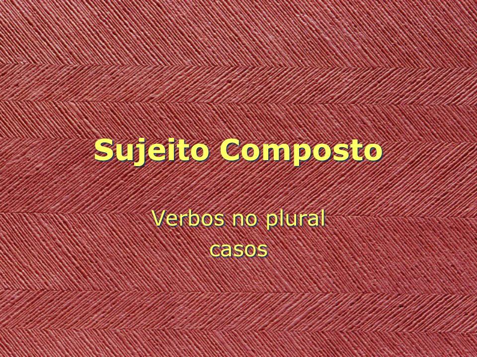 Sujeito Composto DL) Se o infinitivo estiver antecedido e determinado por artigo, o verbo ficará no plural.