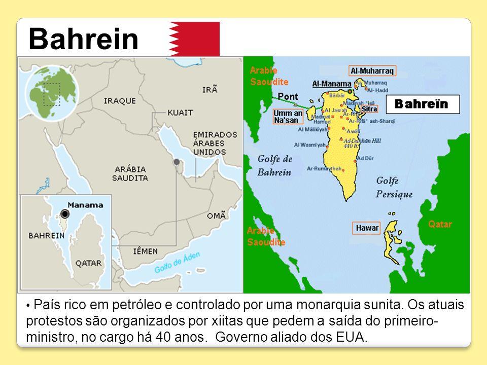 Bahrein País rico em petróleo e controlado por uma monarquia sunita. Os atuais protestos são organizados por xiitas que pedem a saída do primeiro- min