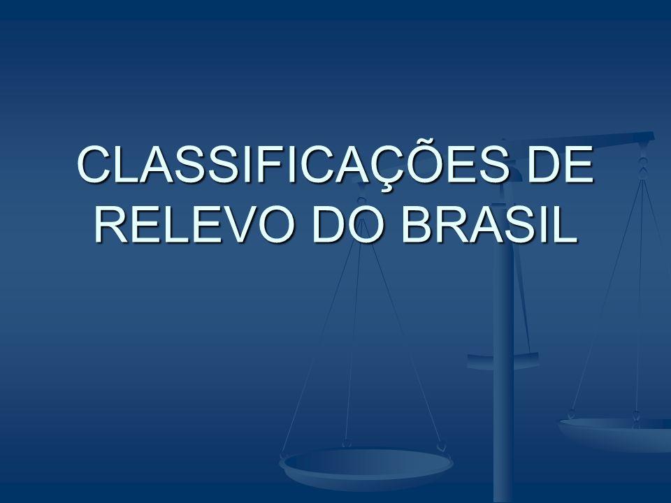 CLASSIFICAÇÕES DE RELEVO DO BRASIL