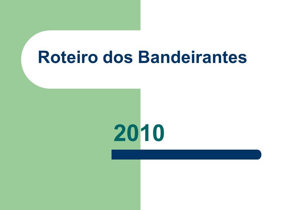 Roteiro dos Bandeirantes 2010