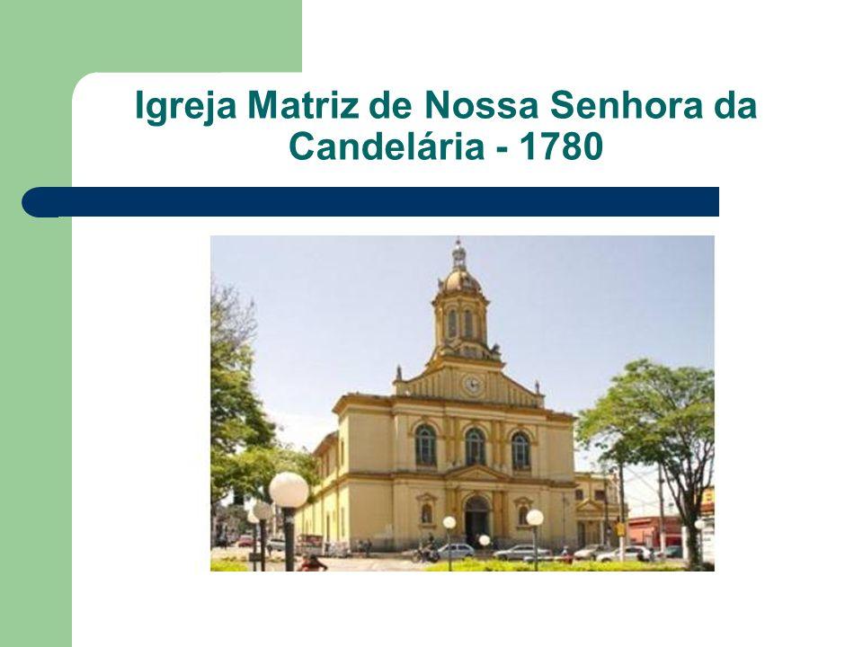 Igreja Matriz de Nossa Senhora da Candelária - 1780