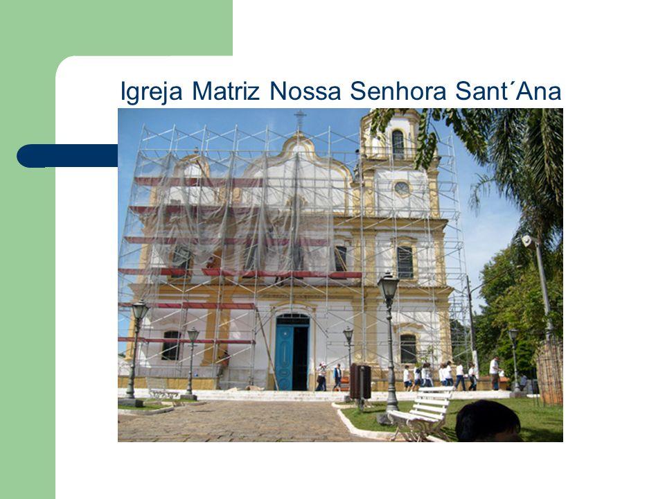Igreja Matriz Nossa Senhora Sant´Ana