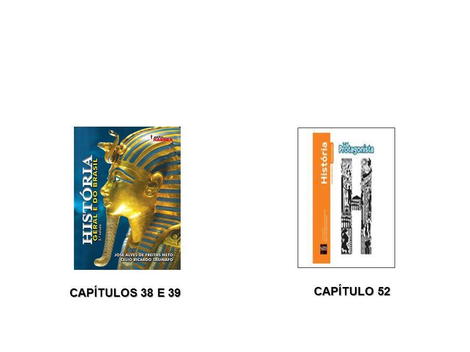 CAPÍTULOS 38 E 39 CAPÍTULO 52 CAPÍTULO 52