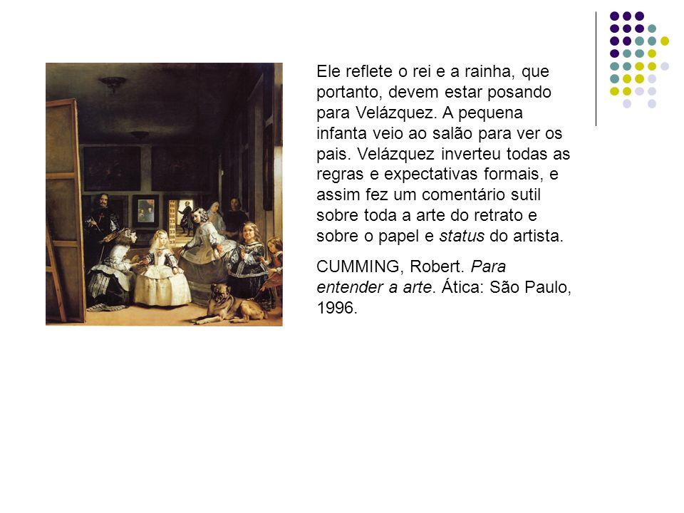 Ele reflete o rei e a rainha, que portanto, devem estar posando para Velázquez. A pequena infanta veio ao salão para ver os pais. Velázquez inverteu t