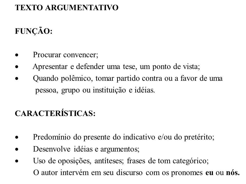 7) – No texto a função de linguagem utilizada foi: a) emotiva b) poética c) referencial d) apelativa ou conotativa e) metalinguística