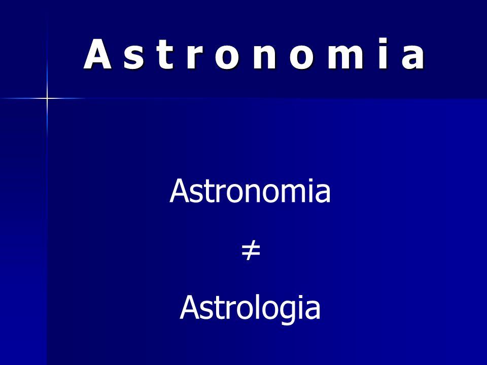 A s t r o n o m i a Astrologia