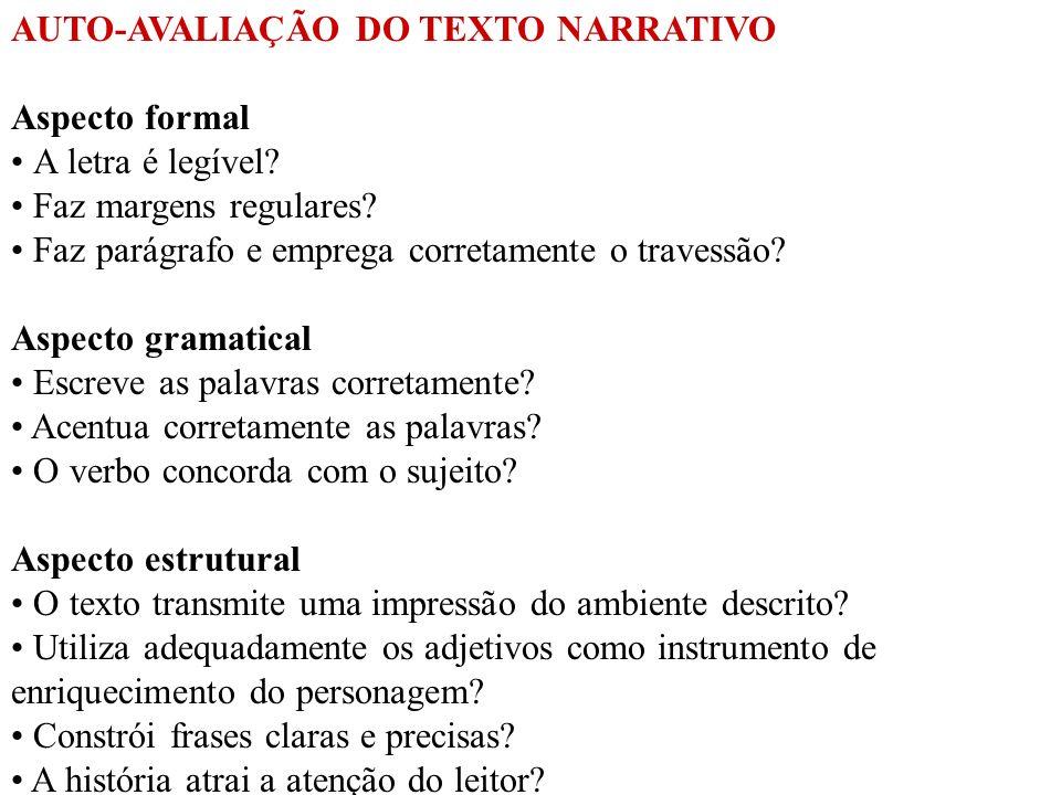 VARIANTES DA NARRAÇÃO 1- PIADA 2- NOTÍCIA DE JORNAL 3- HISTÓRIA EM QUADRINHOS 4- CARTUM 5- POEMA 6- APÓLOGO 7- FÁBULA 8- MÚSICA