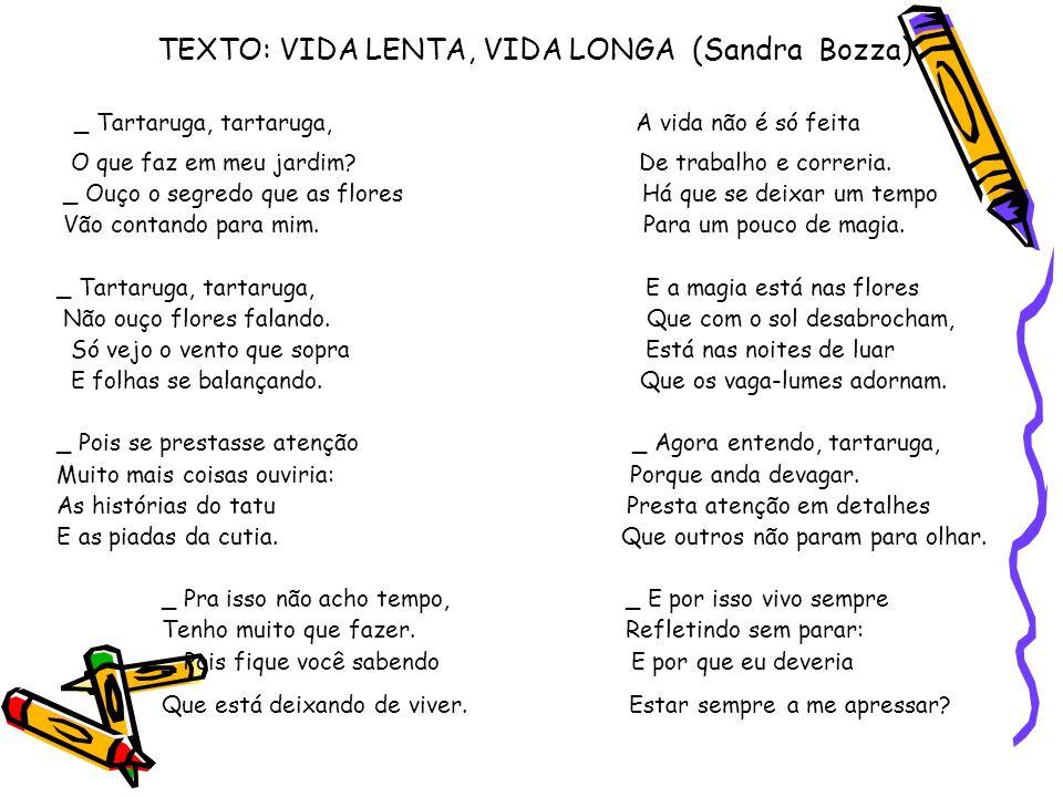 SUGESTÕES DE ATIVIDADES ESCRITAS 1.A quem estão se referindo estes verbos.