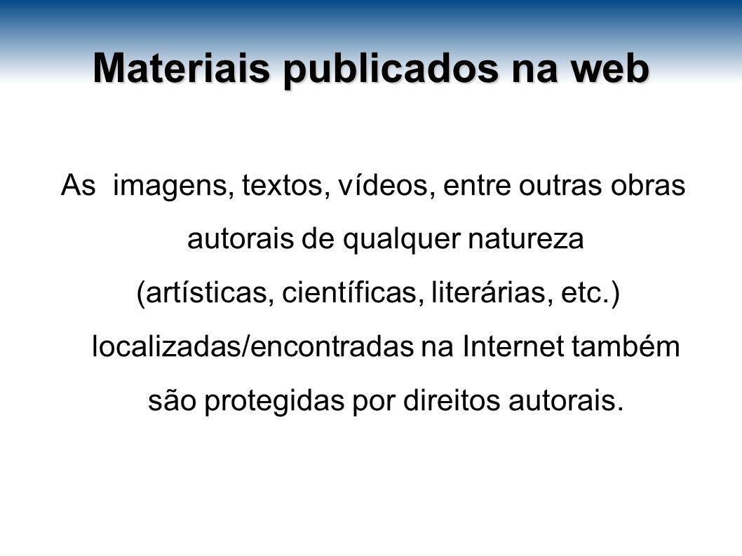 Uma alternativa, para evitar qualquer problema com a utilização de textos e/ou vídeos na internet é indicar o caminho, ou seja, colocar somente o link de acesso ao site ou ao vídeo.