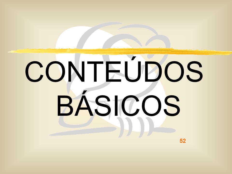 CONTEÚDOS BÁSICOS 52