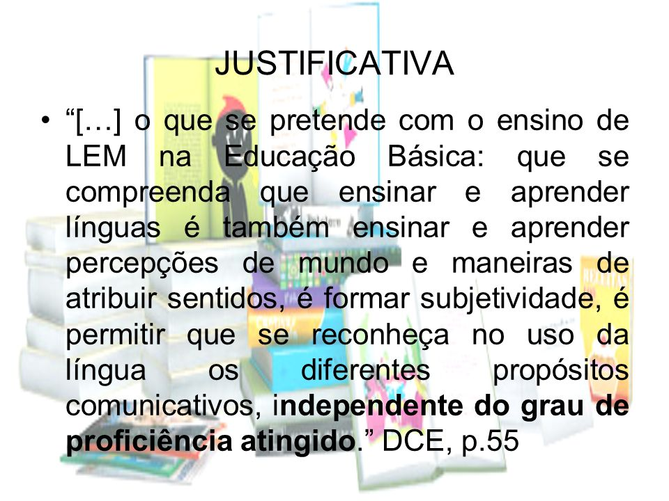 A linguagem, em Bakhtin, não é um sistema acabado, mas um contínuo processo de vir a ser. DCE, p.61