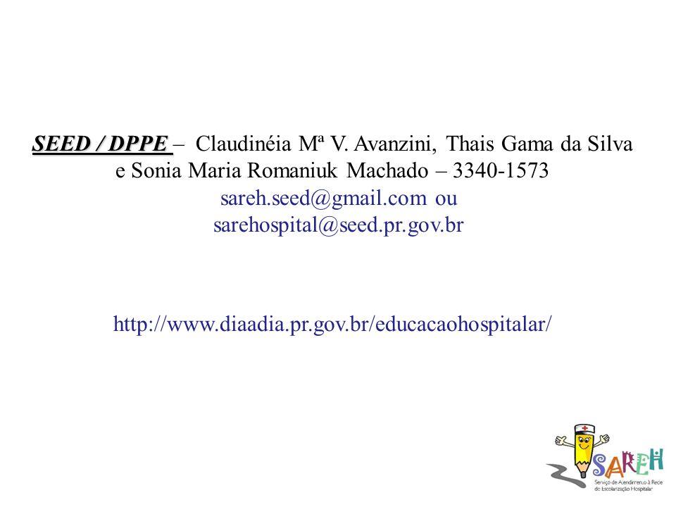 SEED / DPPE SEED / DPPE – Claudinéia Mª V.