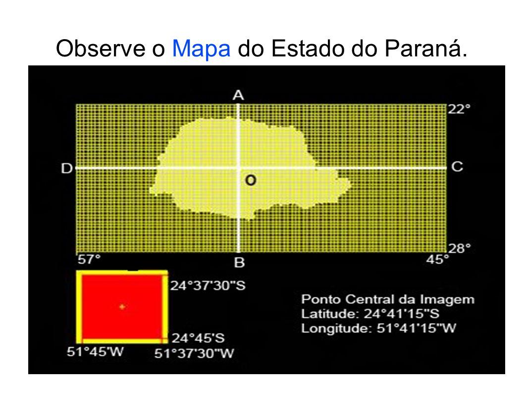 Observe o Mapa do Estado do Paraná.