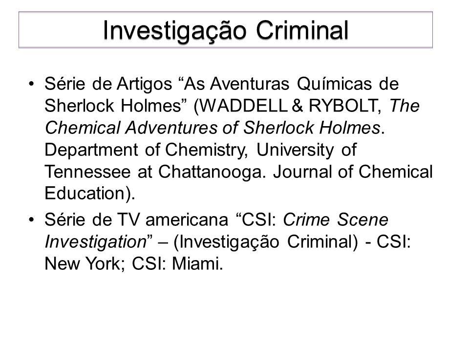 Série de Artigos As Aventuras Químicas de Sherlock Holmes (WADDELL & RYBOLT, The Chemical Adventures of Sherlock Holmes. Department of Chemistry, Univ