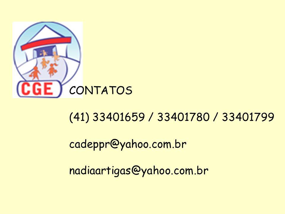 CONTATOS (41) 33401659 / 33401780 / 33401799 cadeppr@yahoo.com.br nadiaartigas@yahoo.com.br
