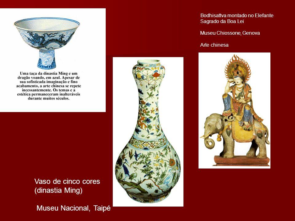 Bodhisattva montado no Elefante Sagrado da Boa Lei Museu Chiossone, Genova Arte chinesa Vaso de cinco cores (dinastia Ming) Museu Nacional, Taipé