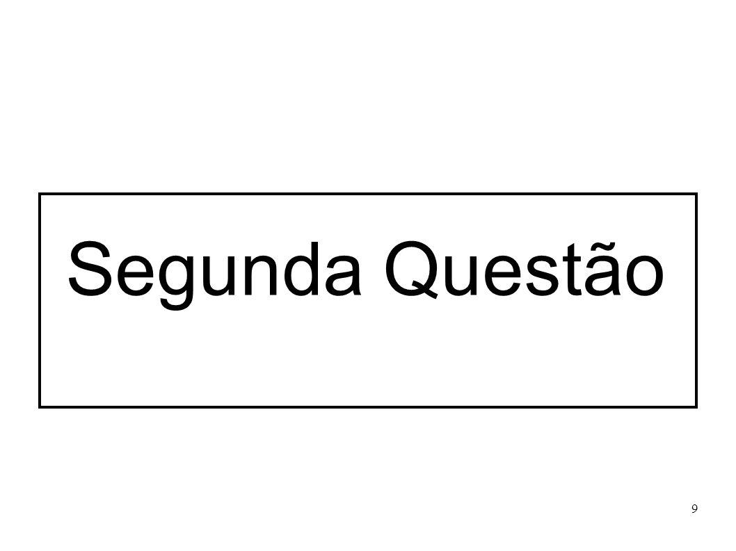 9 Segunda Questão