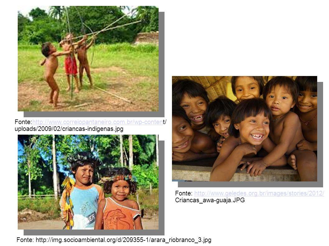 Fonte:http://www.correiopantaneiro.com.br/wp-content/http://www.correiopantaneiro.com.br/wp-conten uploads/2009/02/criancas-indigenas.jpg Fonte: http: