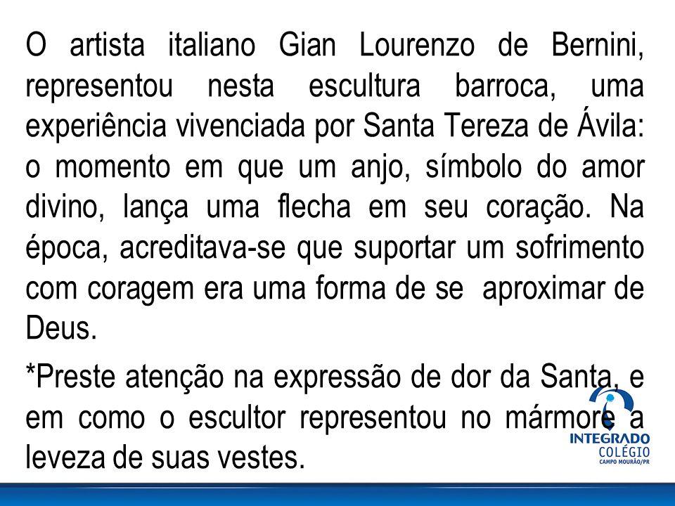 O artista italiano Gian Lourenzo de Bernini, representou nesta escultura barroca, uma experiência vivenciada por Santa Tereza de Ávila: o momento em q
