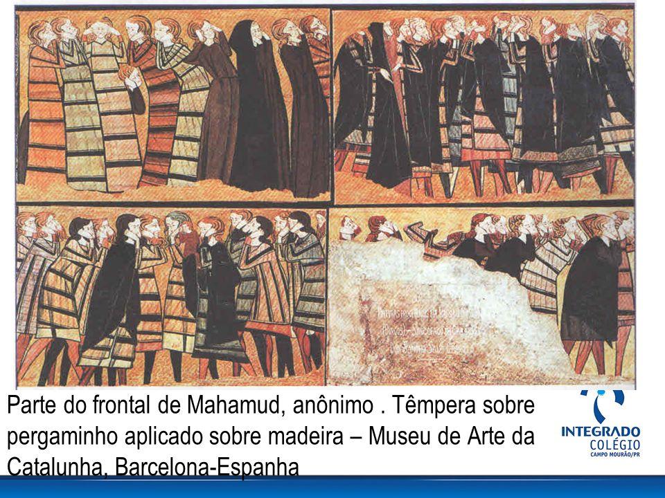 Parte do frontal de Mahamud, anônimo. Têmpera sobre pergaminho aplicado sobre madeira – Museu de Arte da Catalunha, Barcelona-Espanha