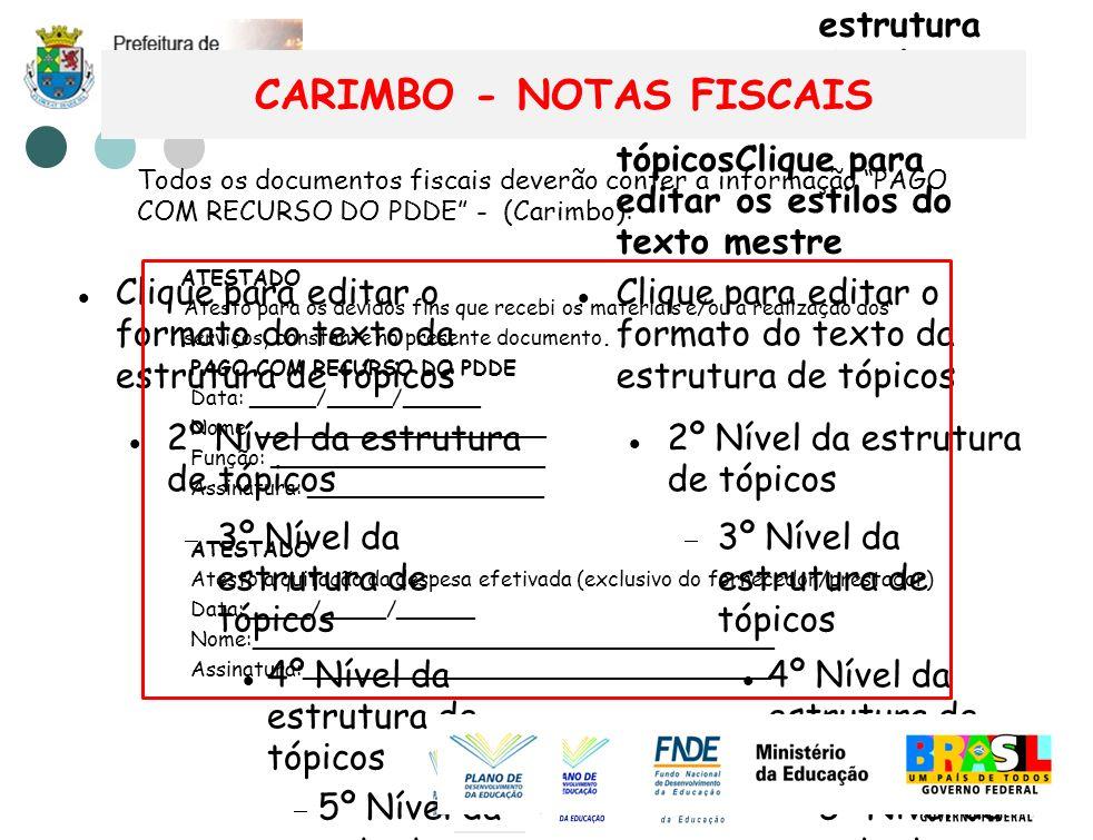 Clique para editar o formato do texto da estrutura de tópicos 2º Nível da estrutura de tópicos 3º Nível da estrutura de tópicos 4º Nível da estrutura de tópicos 5º Nível da estrutura de tópicos 6º Nível da estrutura de tópicos 7º Nível da estrutura de tópicos 8º Nível da estrutura de tópicos 9º Nível da estrutura de tópicosClique para editar os estilos do texto mestre Segundo nível Terceiro nível Quarto nível Quinto nível Clique para editar o formato do texto da estrutura de tópicos 2º Nível da estrutura de tópicos 3º Nível da estrutura de tópicos 4º Nível da estrutura de tópicos 5º Nível da estrutura de tópicos 6º Nível da estrutura de tópicos 7º Nível da estrutura de tópicos 8º Nível da estrutura de tópicos 9º Nível da estrutura de tópicosClique para editar os estilos do texto mestre Clique para editar o formato do texto da estrutura de tópicos 2º Nível da estrutura de tópicos 3º Nível da estrutura de tópicos 4º Nível da estrutura de tópicos 5º Nível da estrutura de tópicos 6º Nível da estrutura de tópicos 7º Nível da estrutura de tópicos 8º Nível da estrutura de tópicos 9º Nível da estrutura de tópicosClique para editar os estilos do texto mestre Segundo nível Terceiro nível Quarto nível Quinto nível CARIMBO - NOTAS FISCAIS ATESTADO Atesto para os devidos fins que recebi os materiais e/ou a realização dos serviços, constante no presente documento.