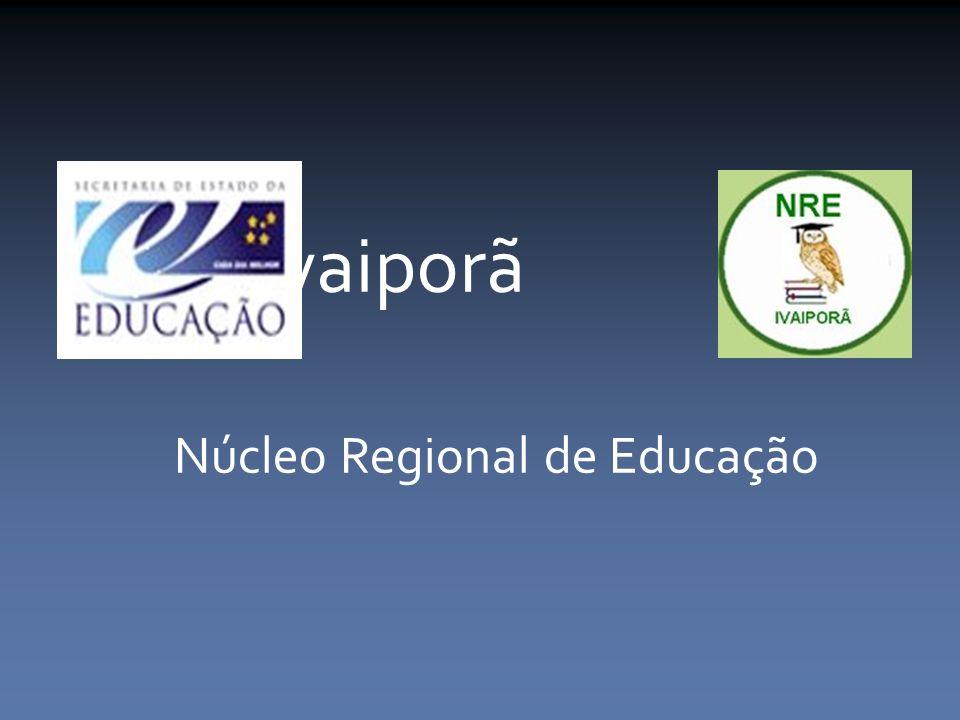 Ivaiporã Núcleo Regional de Educação