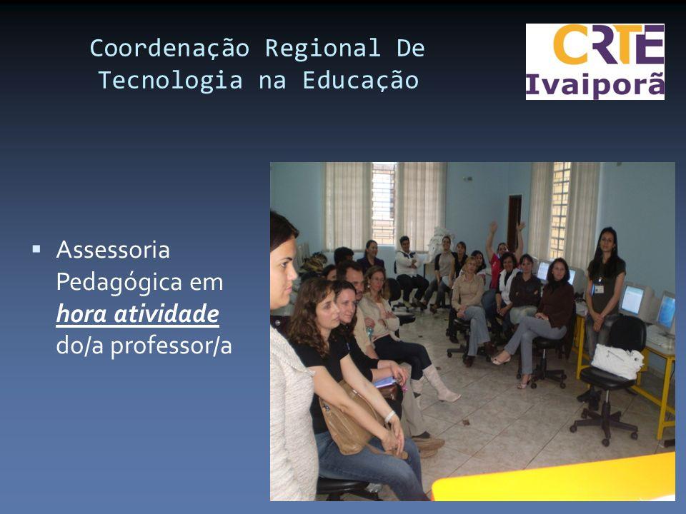 Assessoria Pedagógica em hora atividade do/a professor/a Coordenação Regional De Tecnologia na Educação