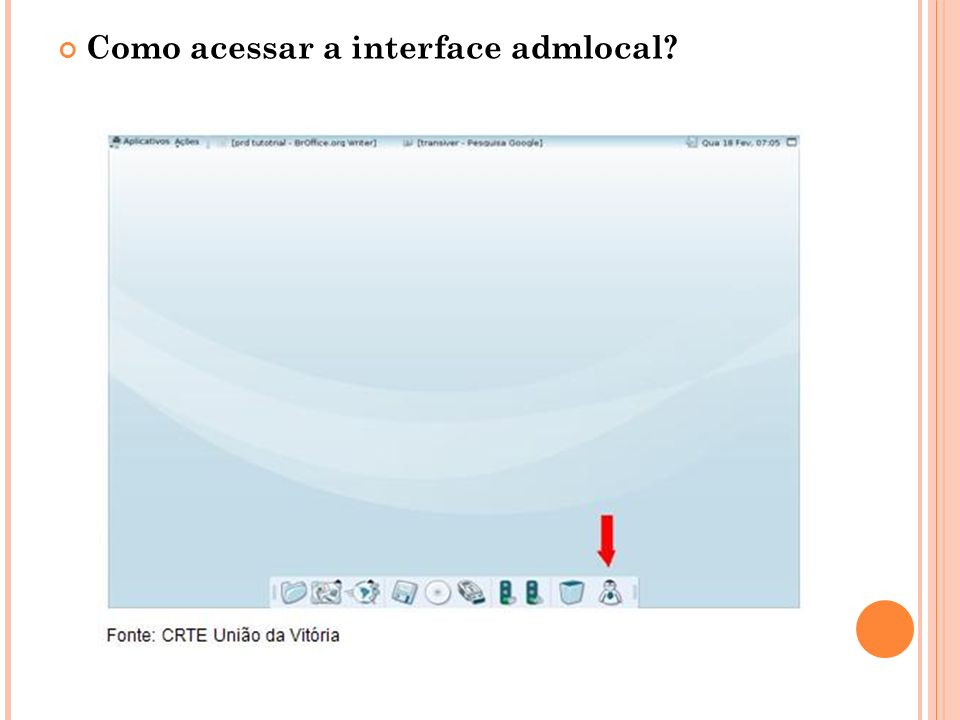Como acessar a interface admlocal?