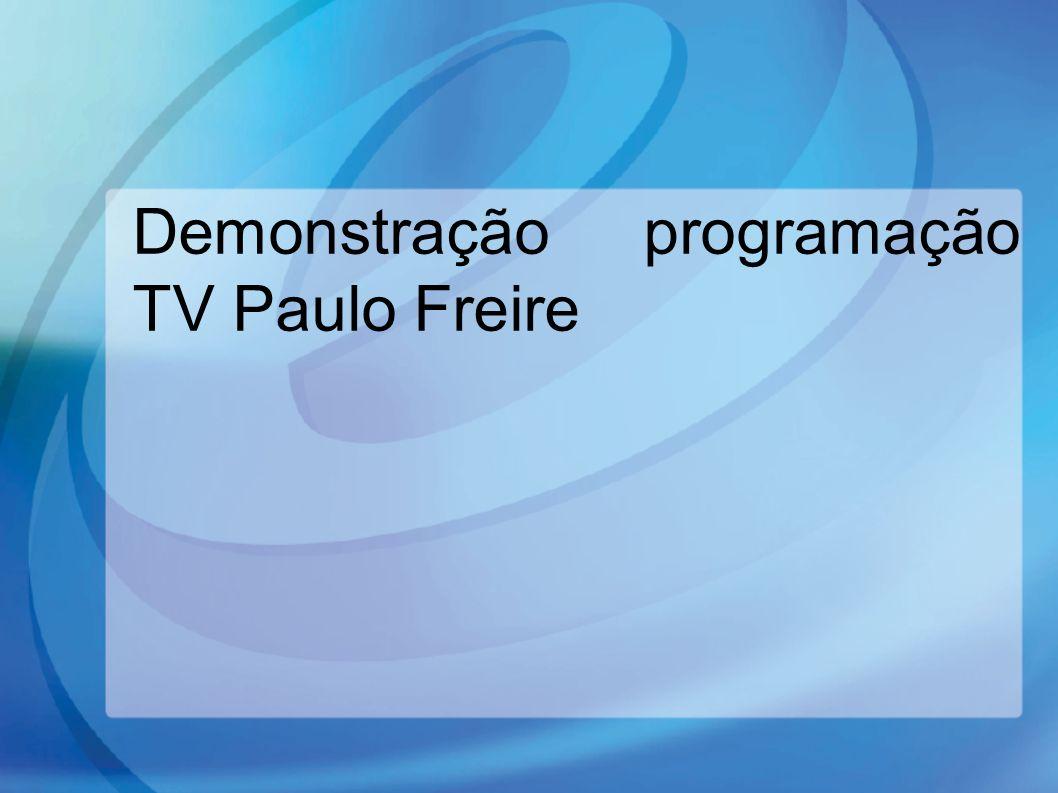 Demonstração programação TV Paulo Freire