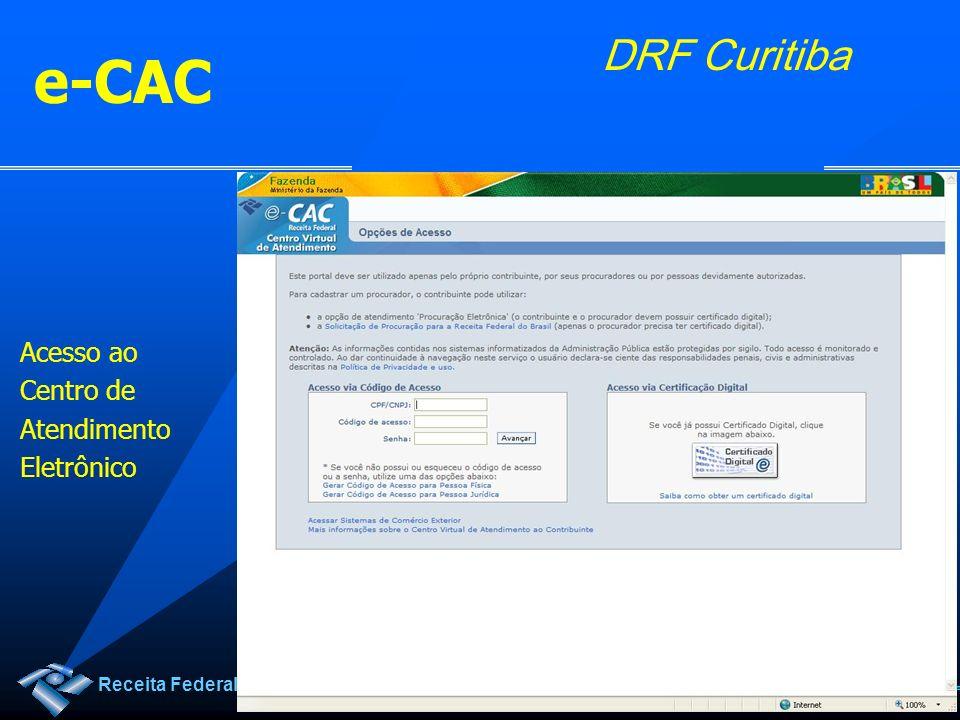 Receita Federal DRF Curitiba e-CAC Acesso ao Centro de Atendimento Eletrônico