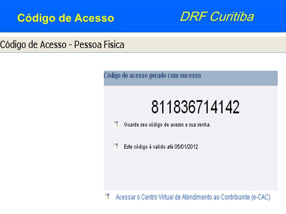 Receita Federal DRF Curitiba Código de Acesso