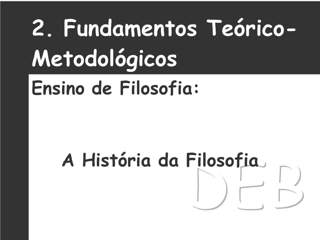 3. Fundamentos Teórico- Metodológicos Crítica: I. A Abordagem se torna superficial