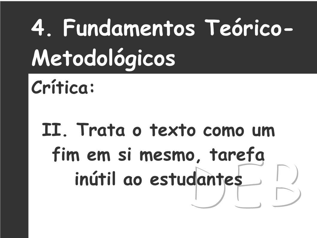 5.Fundamentos Teórico- Metodológicos Crítica: III.