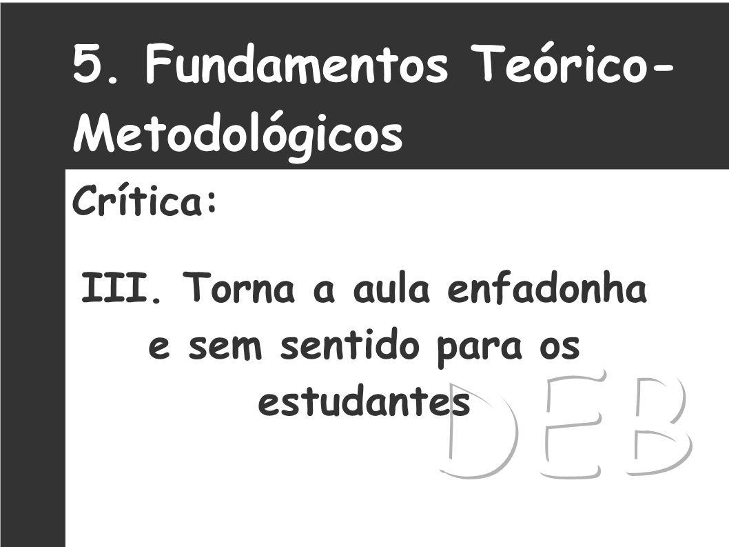 6. Fundamentos Teórico- Metodológicos Ensino de Filosofia: A Atividade do Filosofar