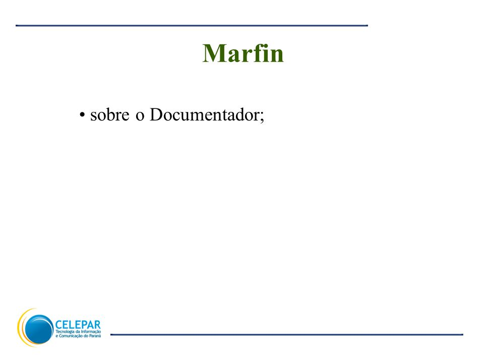 2 Marfin sobre o Documentador;