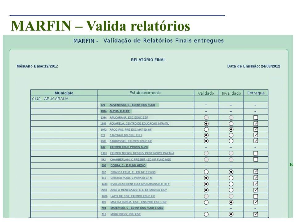 25 MARFIN – Valida relatórios