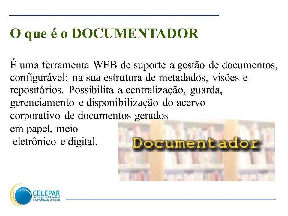 4 O que é o DOCUMENTADOR É uma ferramenta WEB de suporte a gestão de documentos, configurável: na sua estrutura de metadados, visões e repositórios. P