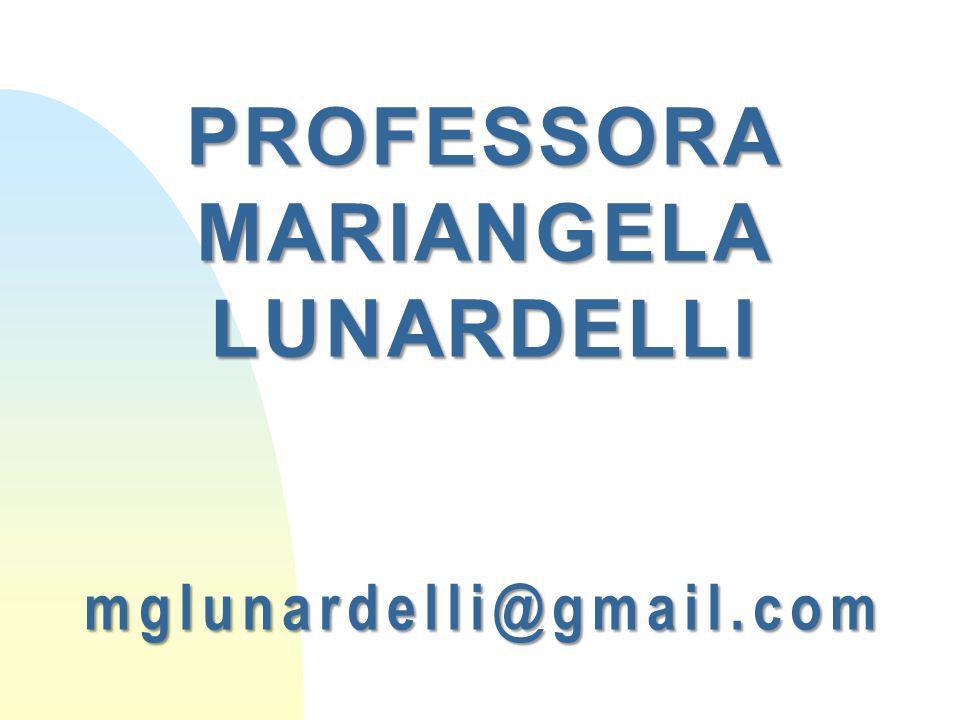 PROFESSORAMARIANGELALUNARDELLImglunardelli@gmail.com