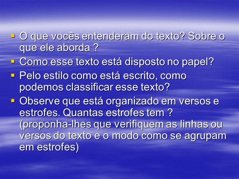 Os versos curtos sugerem o ritmo da valsa, que é ternário: 1, 2, 3; 1, 2, 3, e assim por diante.
